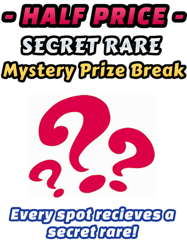 Pokemon Trading Card Game - Half Price SECRET RARE Mystery Prize Break #15 - Every spot receives an ultra rare card!