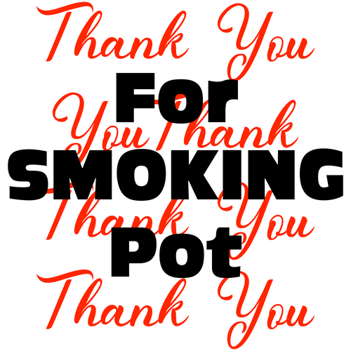 Thank You For Smoking Pot