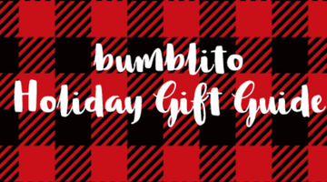 bumblito Gift Guide for 6-18 months