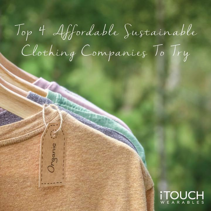 Top 4 Affordable Sustainable Clothing Companies To Try