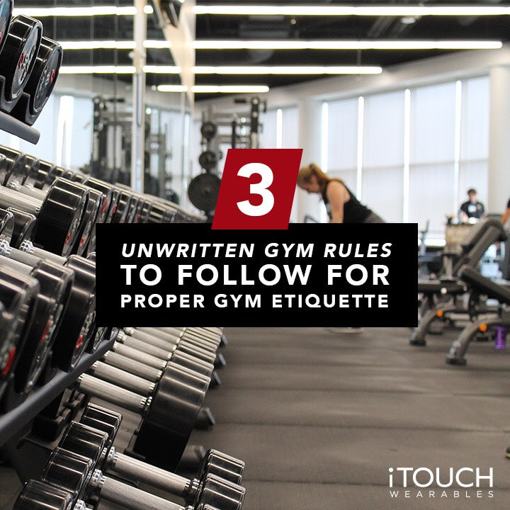 3 Unwritten Gym Rules To Follow For Proper Gym Etiquette