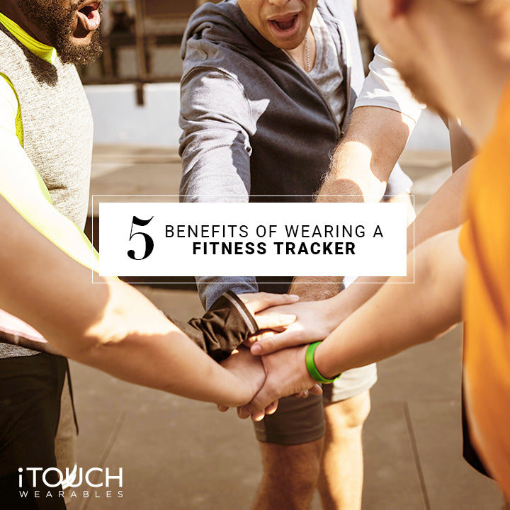 5 Benefits of Wearing a Fitness Tracker