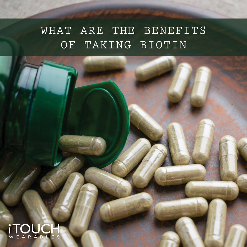 What Are The Benefits of Taking Biotin