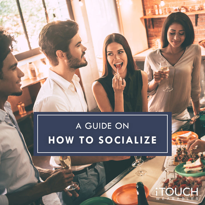 A Guide On How To Socialize