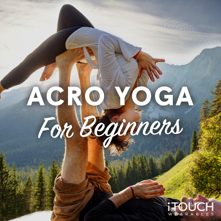 Acro Yoga For Beginners