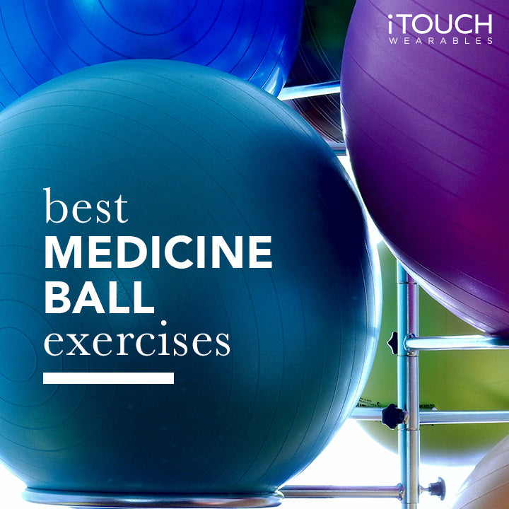 Best Medicine Ball Exercises