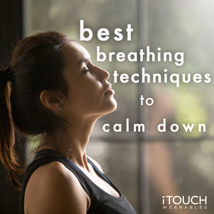 Best Breathing Techniques To Calm Down