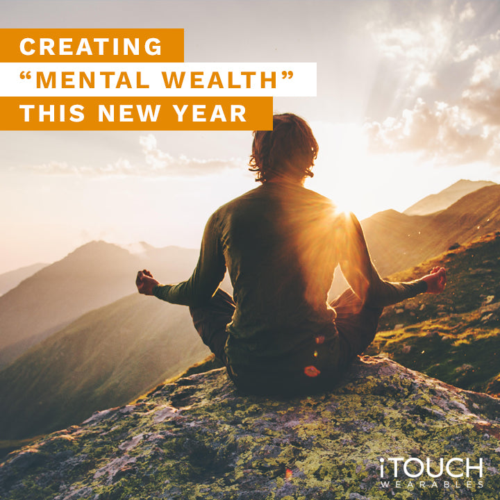 "Creating ""Mental Wealth"" This New Year"