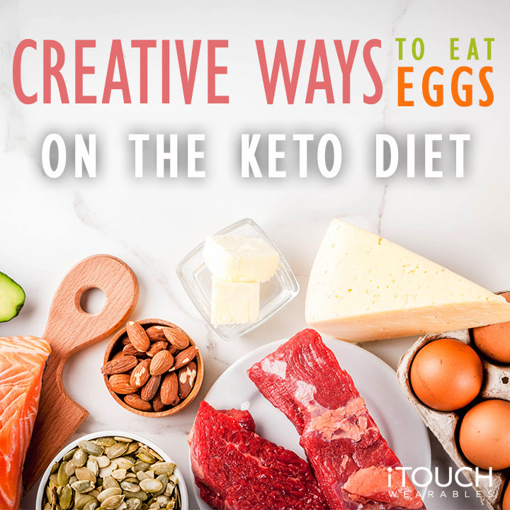 Creative Ways To Eat Eggs On The Keto Diet