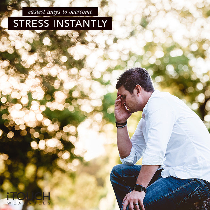 Easiest Ways To Overcome Stress Instantly