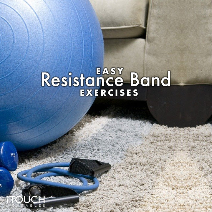 Easy Resistance Band Exercises