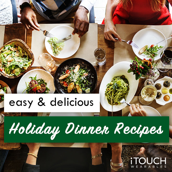 Easy & Delicious Holiday Dinner Recipes