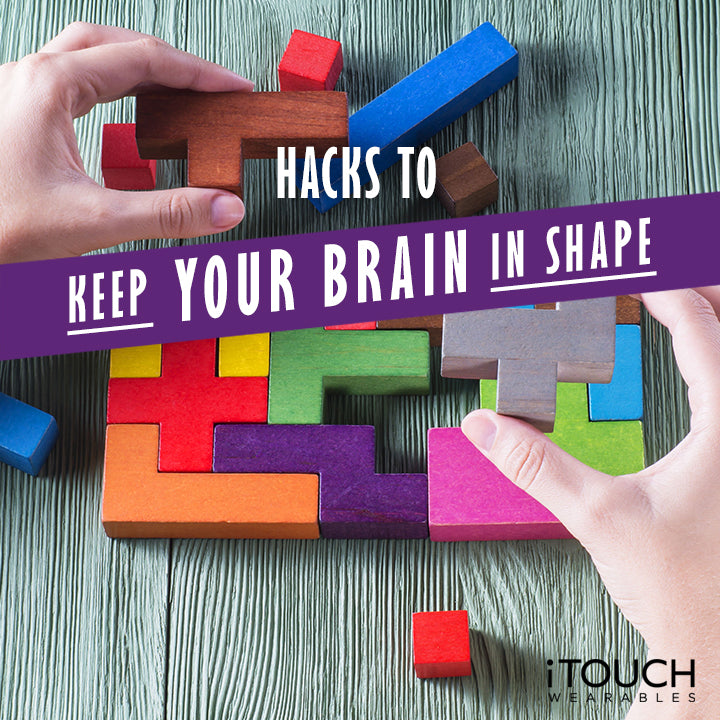 Hacks To Keep Your Brain In Shape