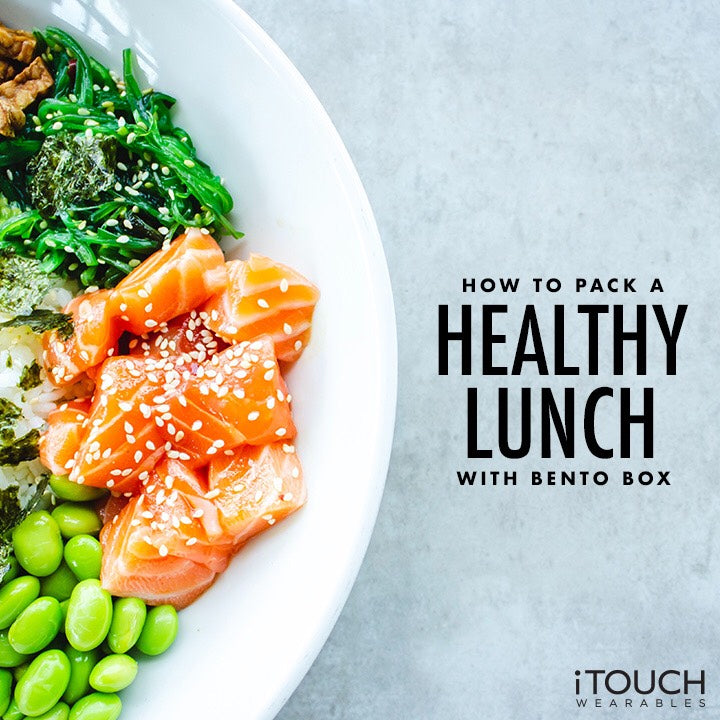 How To Pack A Healthy Lunch With Bento Box