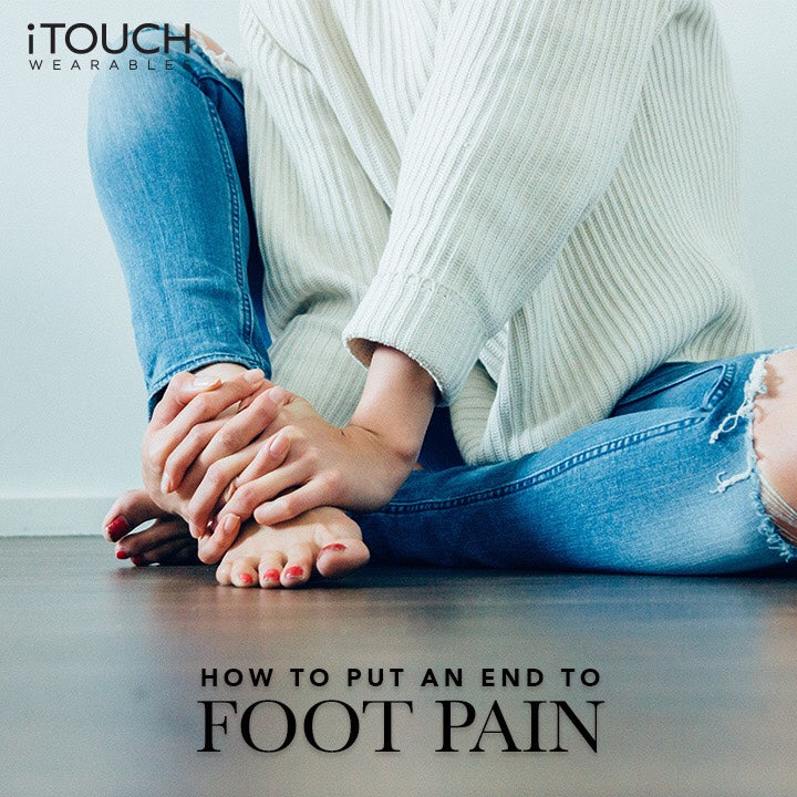 How To Put An End To Foot Pain