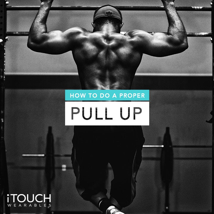 How To Do A Proper Pull Up
