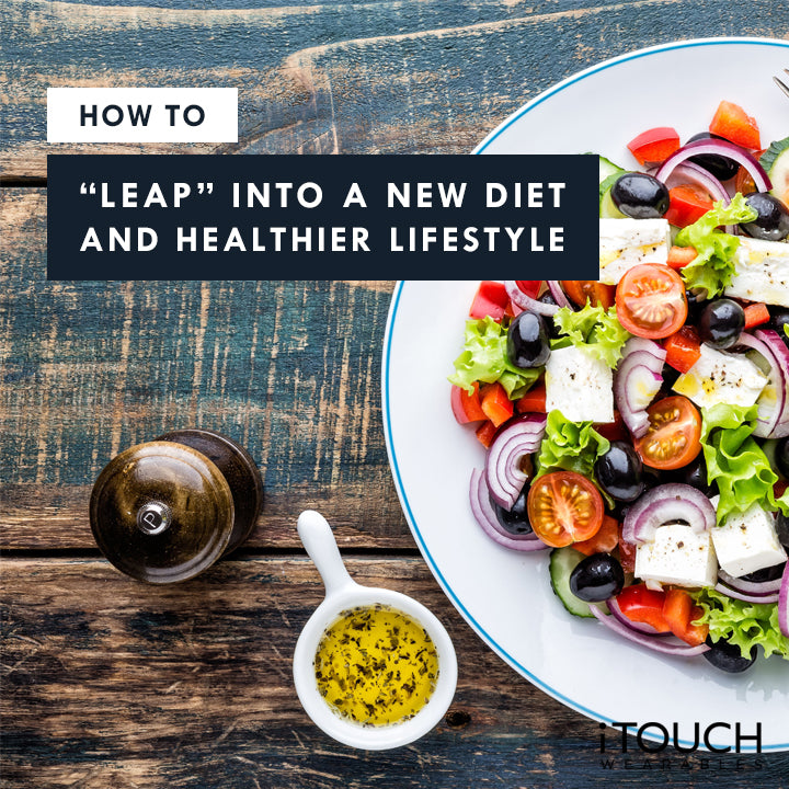 "How To ""Leap"" Into A New Diet and Healthier Lifestyle"