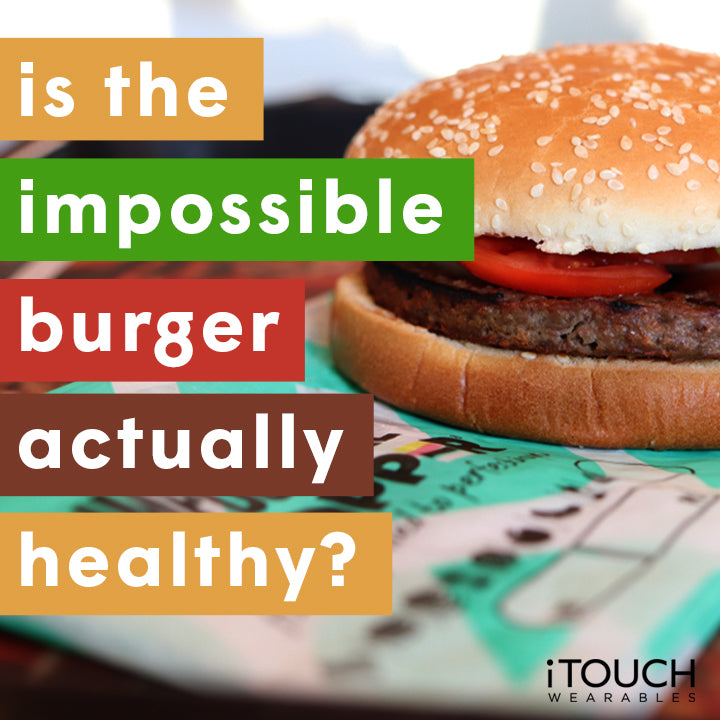 Is The Impossible Burger Actually Healthy?