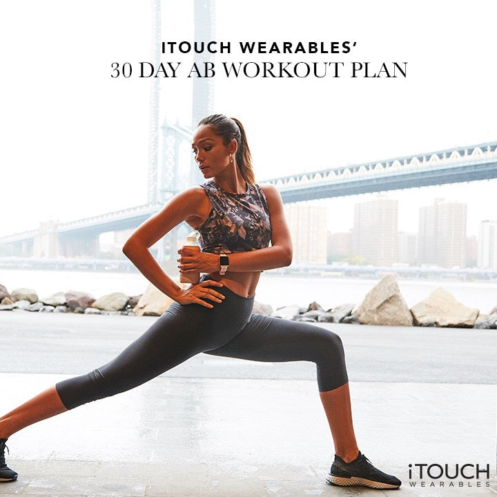 iTOUCH Wearables' 30 Day Ab Workout Plan