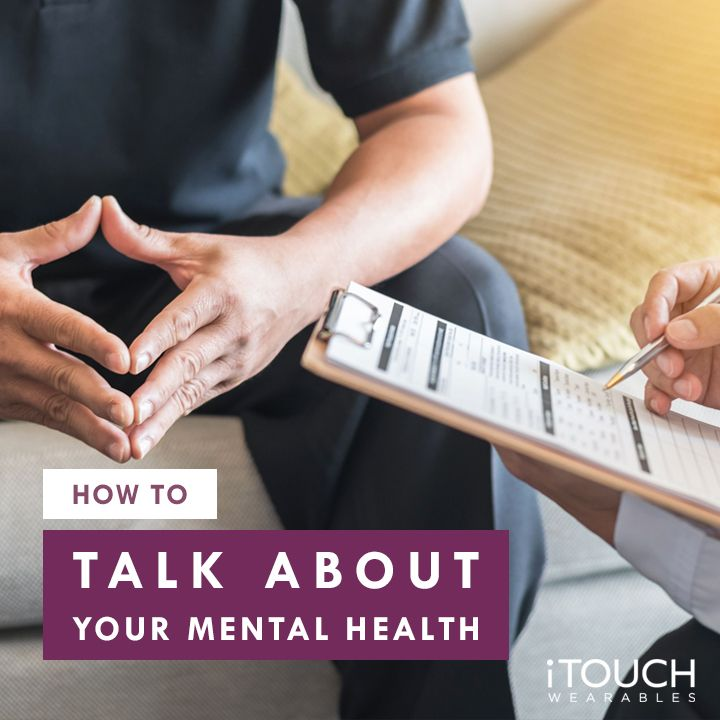 How To Talk About Your Mental Health