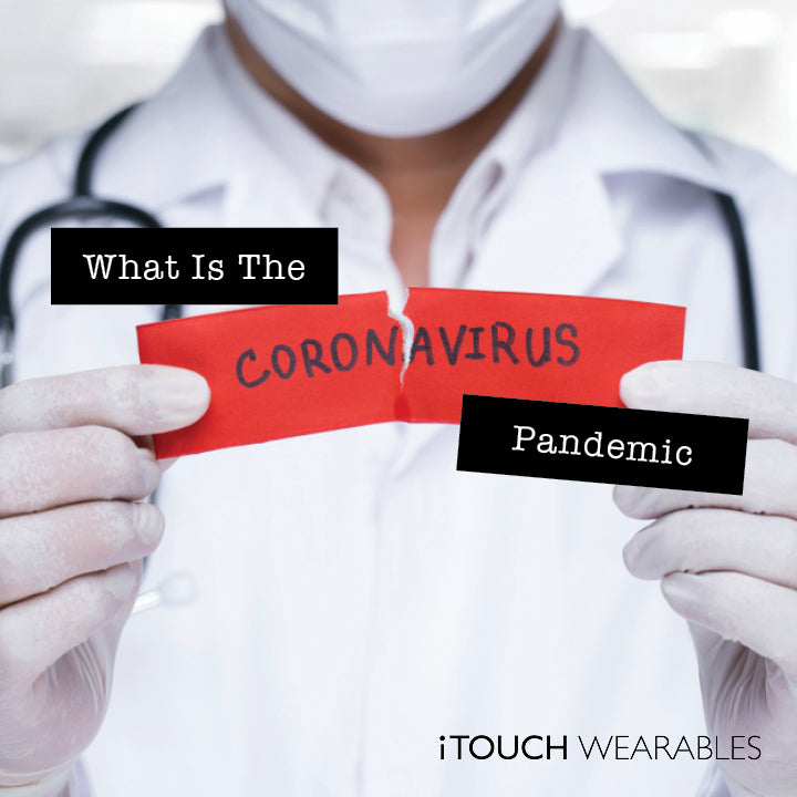 What Is The Coronavirus Pandemic