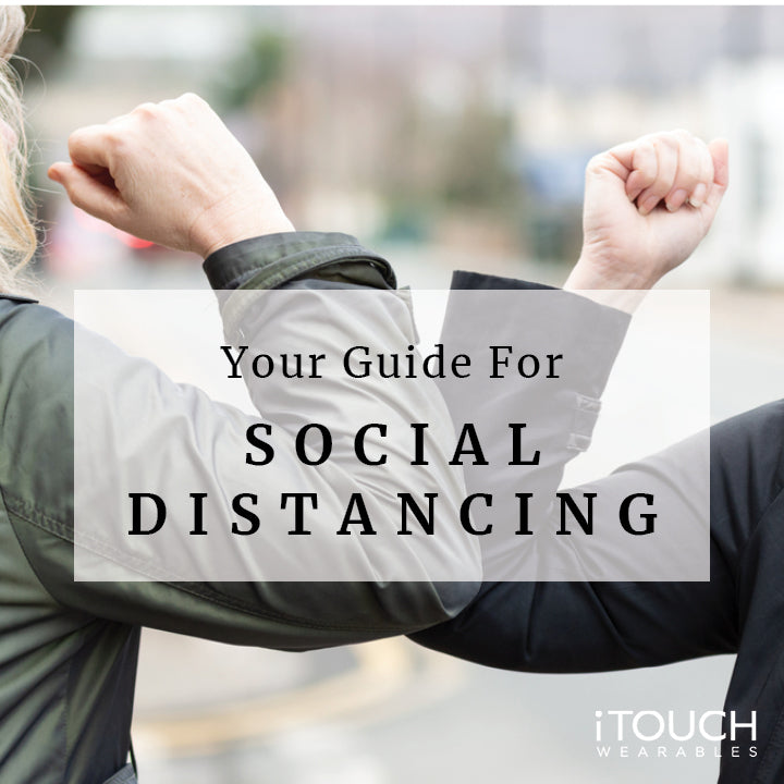 Your Guide For Social Distancing