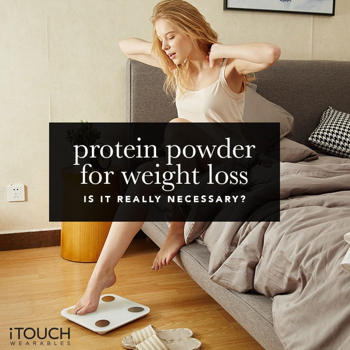 Protein Powder For Weight Loss: Is It Really Necessary?
