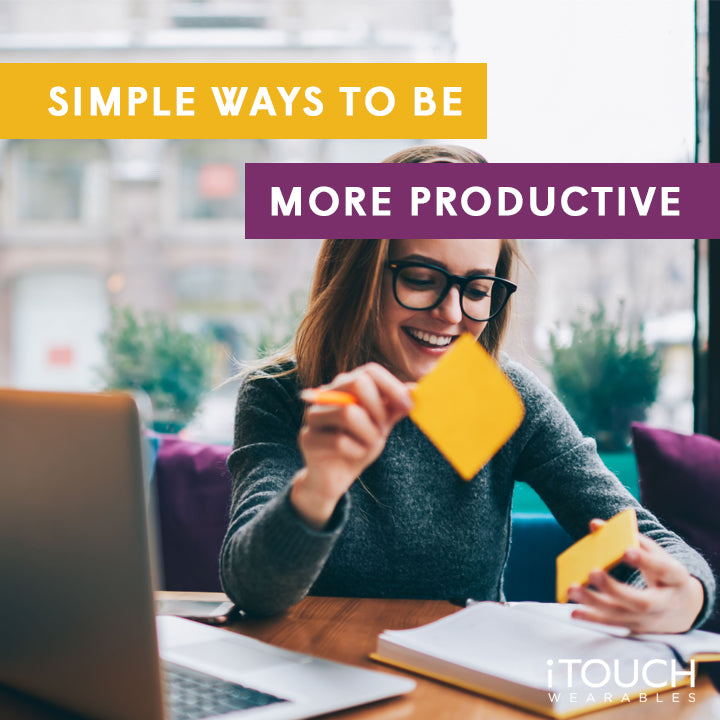 Simple Ways To Be More Productive