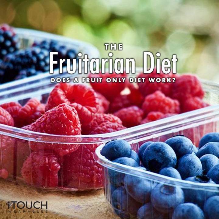The Fruitarian Diet: Does A Fruit Only Diet Work?