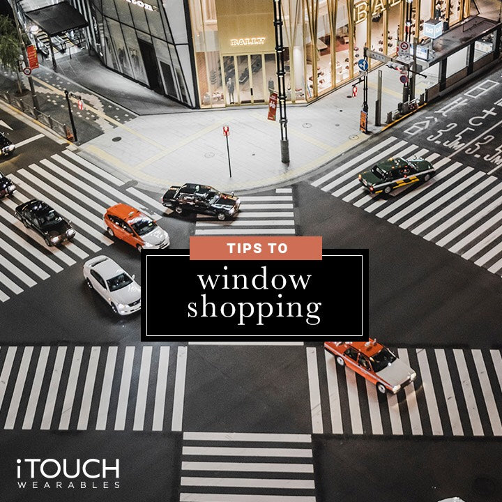 Tips For Window Shopping