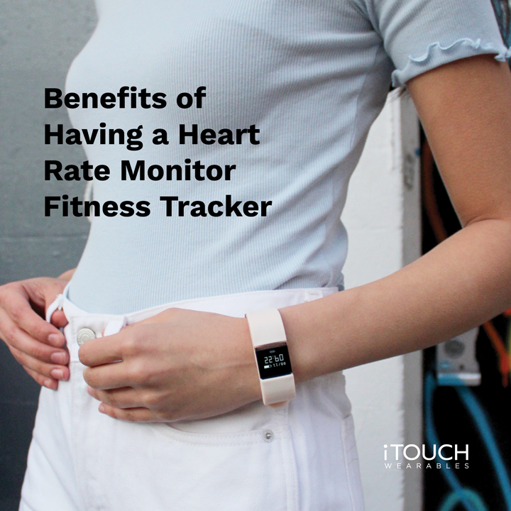 Benefits of Having A Heart Rate Monitor Fitness Tracker