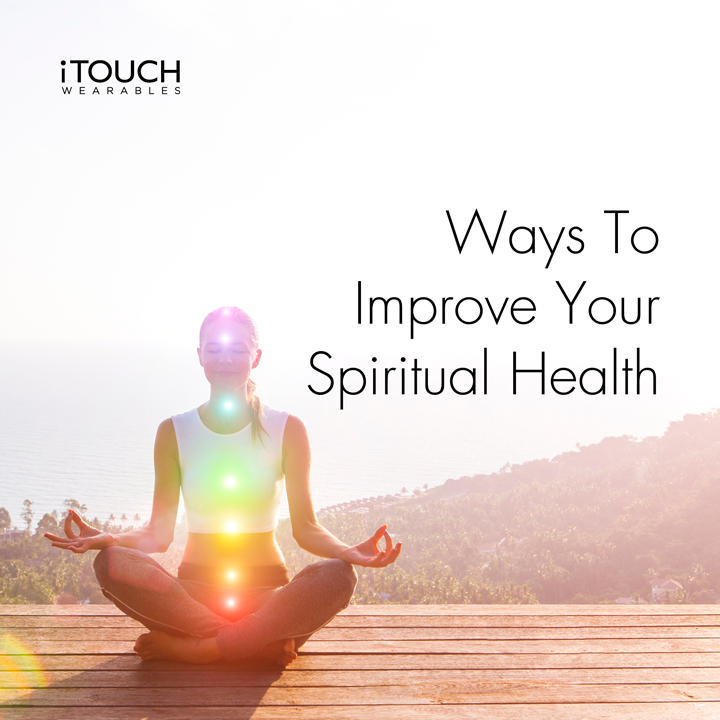 Ways To Improve Your Spiritual Health