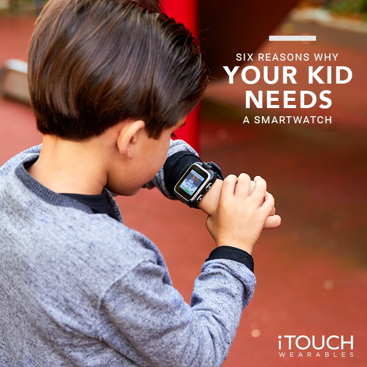 6 Reasons Why Your Kid Needs a Smartwatch