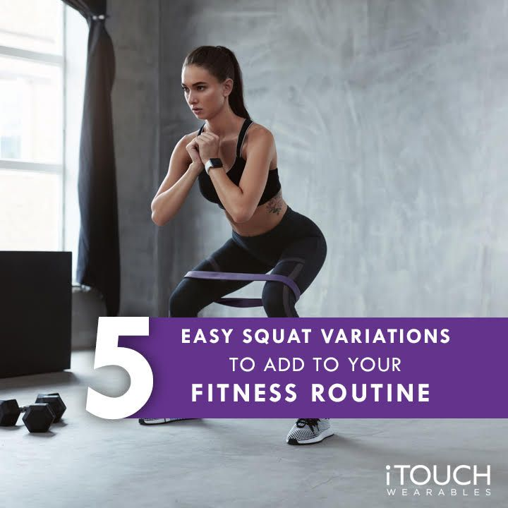 5 Easy Squat Variations To Add To Your Fitness Routine