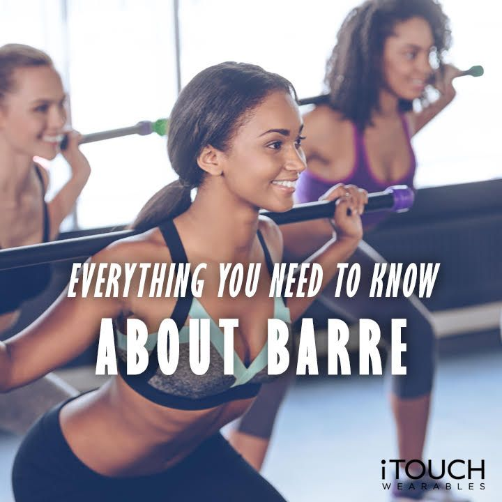Everything You Need To Know About Barre