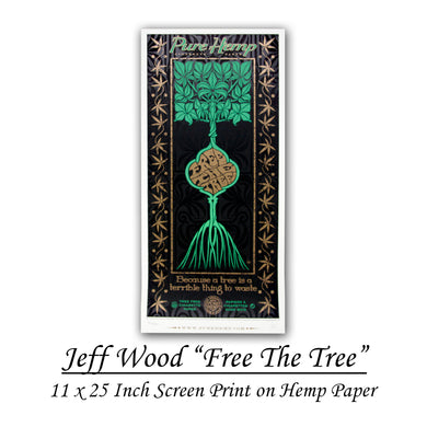 Pure Hemp Jeff Wood 'Free The Tree' Limited Edition Screen Print