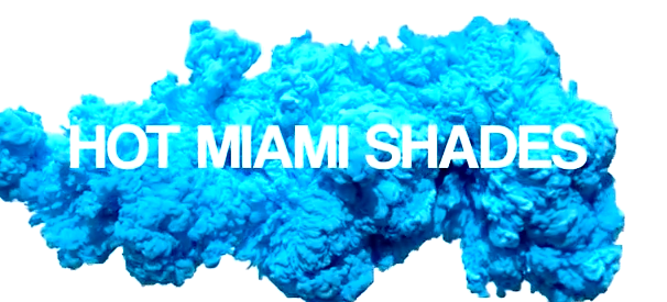 Hot Miami Shades Teaser Video