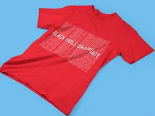 Black Girls Graduate Tee (Crimson)