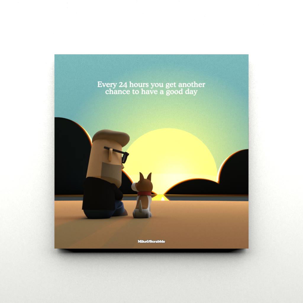 Have a good day - Mike&Scrabble Print