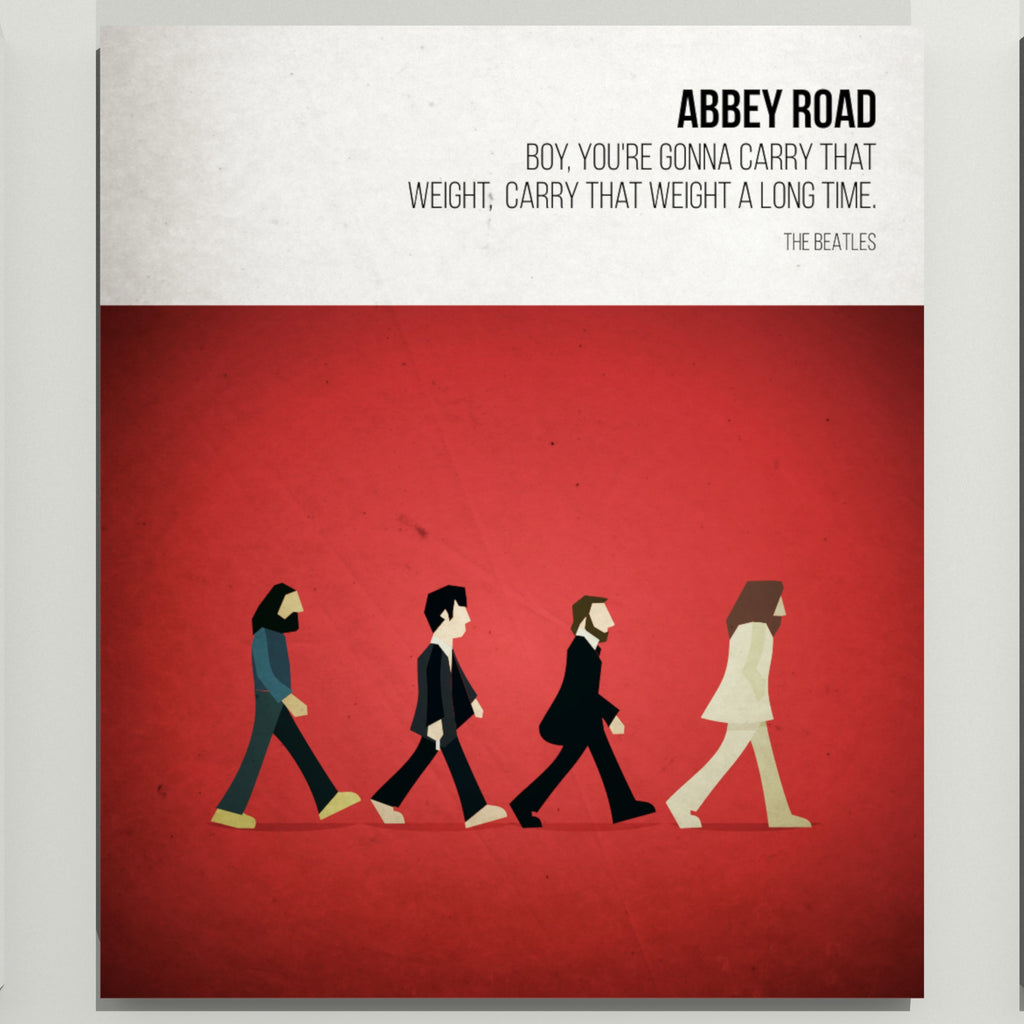 Carry That Weight - The Beatles - Beatone Print 2020