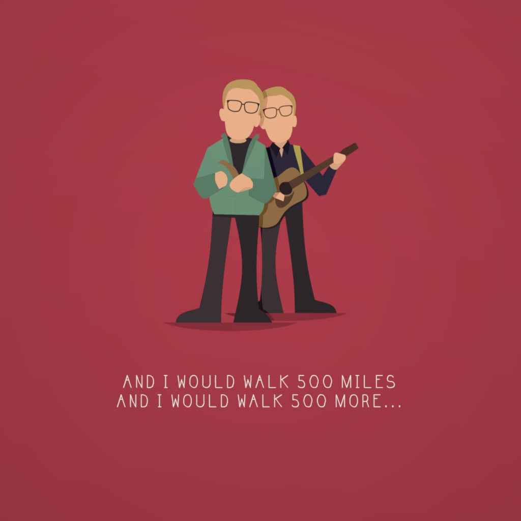 500 Miles - The Proclaimers- Beatone Print
