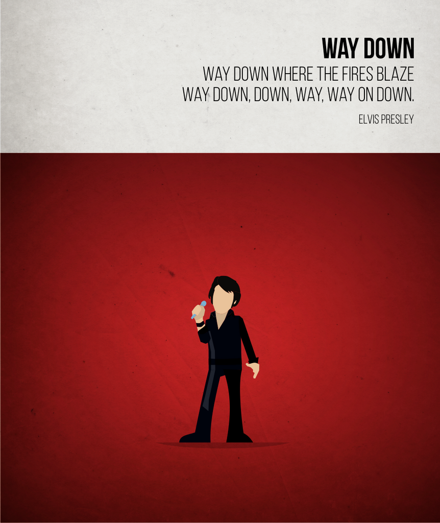 Way Down - Elvis- Beatone Print 2020