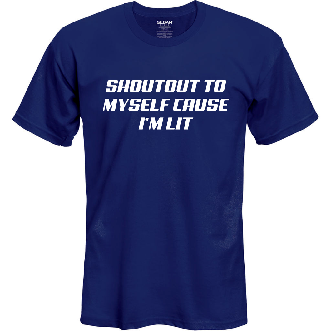 Shout Out To Myself T Shirt