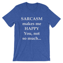 Sarcasm makes me happy