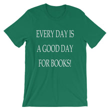 A Good Day For Books t-shirt