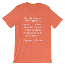 He who knows nothing t-shirt