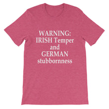 Irish Temper and German Stubbornness