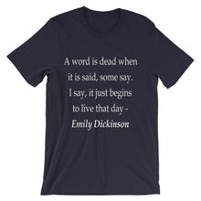 A word is dead t-shirt
