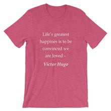 Life's greatest happiness t-shirt
