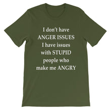 I don't have anger issues
